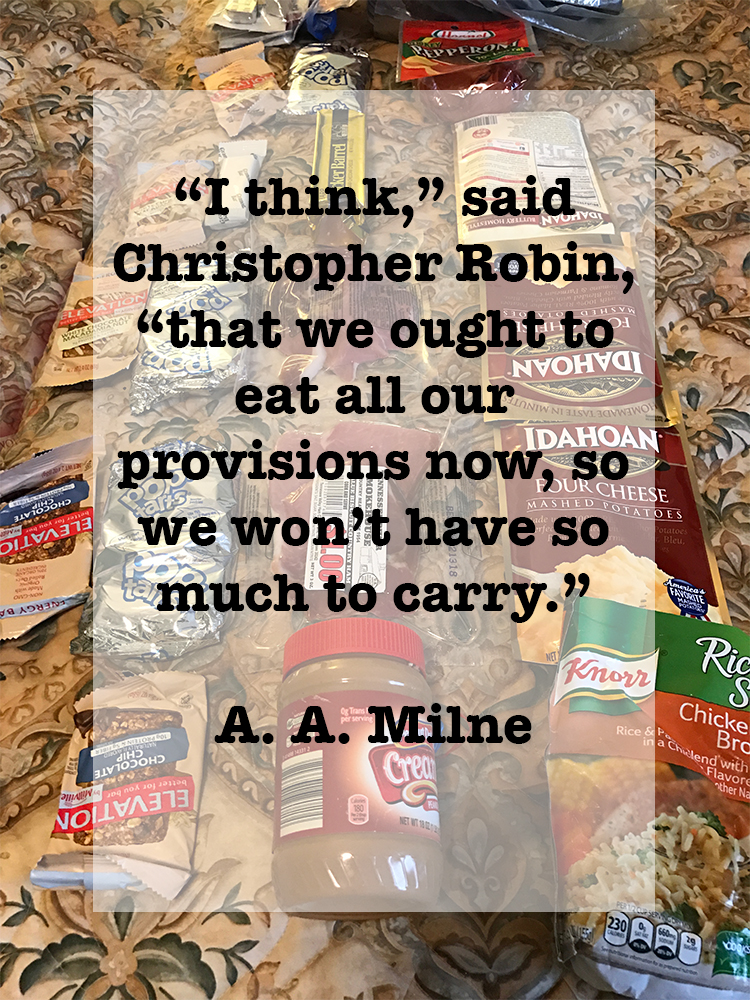"Quote: ""I think,"" said Christopher Robin, ""that we ought to eat all our provisions now, so we won't have so much to carry."" A. A. Milne"